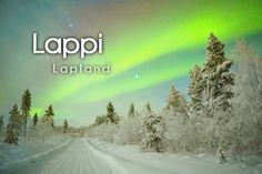 Lappi ~ Lapland Learn Finnish, Santa Claus Village, Finnish Language, Finnish Words, Language Study, Name Writing, Bucket List Destinations, Marimekko, Vocabulary