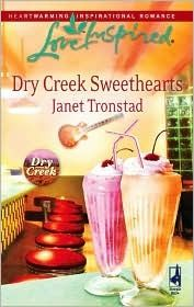 Dry Creek Sweethearts by Janet Tronstad Inspirational Romance