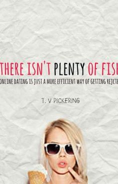 Plenty of fish in the pond dating