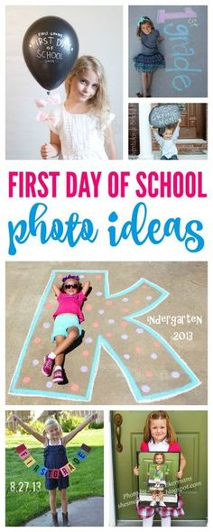 First Day of School Photo Ideas Pinterest