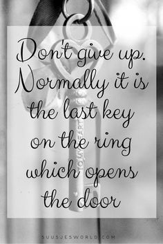 Don't give up. Normally it is the last key on the ring which opens the door