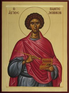 """St. Panteleimon - A saint widely loved """"who freely greatest healing unto the sick..."""""""