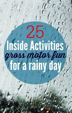 Rainy Day Activities for Kids - fun ways to keep moving { and learning } inside.