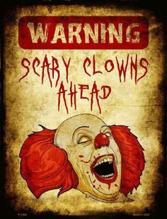 Warning Scary Clowns Ahead Metal Parking Sign
