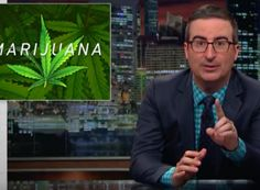 John Oliver Takes On Marijuana Laws