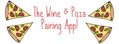 The Wine And Pizza Pairing App   Wine & Pizza Guide