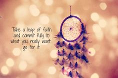 Take a leap of faith and commit fully to what you really want - go for it :)