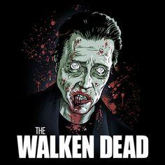 the walken dead.