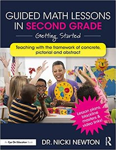 Amazon.com: Guided Math Lessons in Second Grade: Getting Started (9780367901912): Newton, Nicki: Books Guided Math Groups, Math Talk, Menu Book, Math Intervention, Math Workshop, Word Problems, Math Lessons, Book Club Books, Second Grade