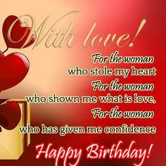 ... For the women who stole my heart, happy birthday!, happy birthday quotes for
