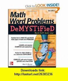 Math Word Problems Demystified 2/E (9780071763868) Allan Bluman , ISBN-10: 0071763864  , ISBN-13: 978-0071763868 ,  , tutorials , pdf , ebook , torrent , downloads , rapidshare , filesonic , hotfile , megaupload , fileserve