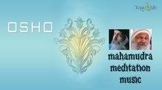 Mahamudra Meditation Music All Stages - Active - Osho Nisarga Dham on Osho Meditation, Yoga, It Hurts, Mindfulness, Motivation, Feelings, World, Youtube, Life