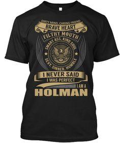 HOLMAN - I Never SaidIWas Perfect