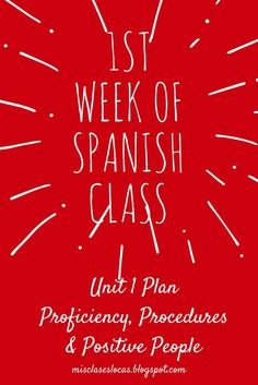 A Unit 1 Plan for the 1st Week of Spanish Class