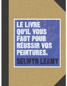 Le livre qu'il vous faut pour réussir vos peintures - Selwyn Leamy Letter Board, Coding, Lettering, Fine Art Paintings, Drawing Letters, Programming, Brush Lettering