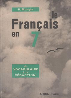 Mongin, Le Français en 7e-CM2 (1968) Comprehension, My Books, Language, French, Writing, Movie Posters, Islam, Portraits, Architecture