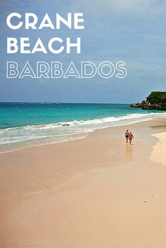 Crane Beach in Barbodos is voted one of the world's best, thanks to its pink sand!