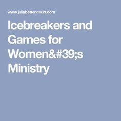 Icebreakers and Games for Women's Ministry Ladies Lunch, Ladies Day, Ladies Night, Ice Breakers For Women, Women's Ministry, Ministry Ideas, Ice Breaker Games For Adults, Meeting Games, Lady Games