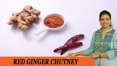 Vahchef is very fond of cooking and her Recipes are very unique and fit for busy women specially working women DESCRIPTION: Ginger chutney is commonly kn. Ginger Chutney, Canning Pickles, Indian Breakfast, Indian Curry, Healthy Detox, Tamarind, Sri Lanka, Chicken Wings, Indian Food Recipes