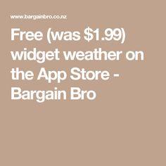 Free (was $1.99) widget weather on the App Store - Bargain Bro