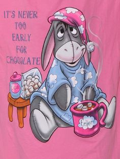 It's Never Too Early For Chocolate Tshirt Winnie The Pooh Tigger And Pooh, Cute Winnie The Pooh, Winnie The Pooh Quotes, Eeyore Pictures, Funny Pictures, Eeyore Images, Eeyore Quotes, Disney Quotes, Cute Disney