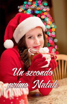 Twins Books Lovers: Segnalazione: Un secondo, primo Natale di Silvia D...