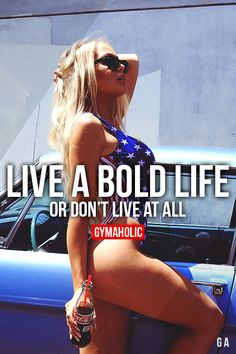 Live A Bold Life Or Don't Live At All