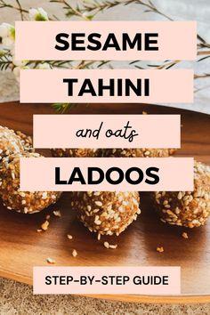 Sesame, Tahini & Oats Ladoo