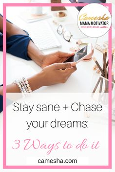 It's hard to chase your dreams if you're trying to keep up with the Joneses'. I've got 3 ways to stay sane + chase your dreams. Stay sane + Chase your dreams : 3 steps to do it http://www.camesha.com/blog/stay-sane-chase-dreams-3-steps/