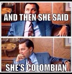 colombian girls do it better! Funny Women Quotes, Silly Quotes, Woman Quotes, Colombian People, Colombian Girls, Latinas Be Like, Funny Jokes, Hilarious, Pin Up Dresses