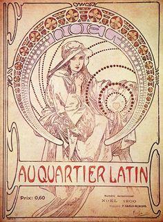Latin Quarter, Noel 1900 by Alphonse Mucha (Czech Mucha Art Nouveau, Alphonse Mucha Art, Art Nouveau Poster, Art Deco Posters, Vintage Posters, Vintage Art, Illustration Art Nouveau, Illustrator, Jugendstil Design