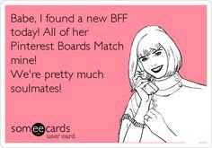 @Kerstin Holmström Fuchsloch  Pinterest Soulmates hahah cause I love all your pins!