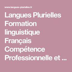 Langues Plurielles Formation linguistique Français Compétence Professionnelle et Cours de langues anglais, espagnol, portugais, italien