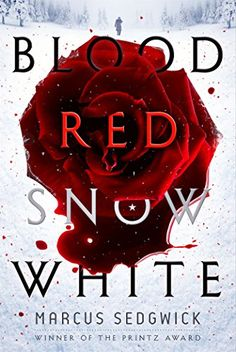 """Read """"Blood Red Snow White A Novel"""" by Marcus Sedgwick available from Rakuten Kobo. There never was a story that was happy through and through. When writer Arthur Ransome leaves his unhappy marriage in En. Ya Books, I Love Books, Great Books, Books To Read, Kiss Books, Snow White Book, Beautiful Book Covers, Fantasy Books, Fantasy Fiction"""