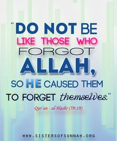 Always remember Allah (swt)