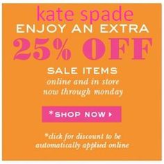 Sale Ends tonight! (Monday, November 5th) Enjoy an extra 25% OFF sale items at Kate Spade. Use Promo Code: NOV12SALE. Click through for more details.