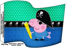Bandeirinha Sanduiche George Pig Pirata: Peppa Pig Printables, Peppa Big, George Pig, Pig Birthday, Topper, Party Themes, Party Ideas, Snoopy, Disney