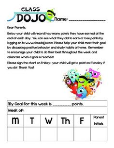 Monthly Class Dojo Chart This is a chart that you can use in your student's take home folders. I copy it front to back and place it in a plastic sleeve in my student's folders,and it lasts the whole month. Students have room to set a goal and record their points throughout the week.