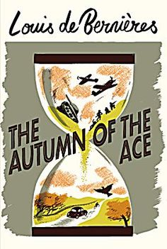 The Autumn of the Ace. Louis de Bernières is the master of historical fiction which makes you both laugh and cry. This book follows an unforgettable family after the Second World War.Daniel Pitt has seen a lot of action. He was an RAF fighter in the First World War and an espionage agent for the SOE in the Second. Now the conflicts he faces are closer to home.Daniel and Rosie's marriage has fractured beyond repair and Daniel's relationship with their son, Bertie, has been a failure since...