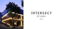 Intersect by Lexus – Tokyo | Lexus i-Magazine 앱 다운로드 ▶ http://www.lexus.co.kr/magazine #Tokyo #IntersectbyLexus #Brand #Campaign #Architecture #Lexus