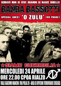 Serata con la BANDA BASSOTTI e 'O ZULU' per festeggiare la notte della liberazione all'insegna dell'antifascismo e della buona musica!