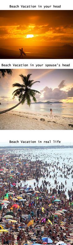 Beach Vacations....reality... #photo #humor #funny