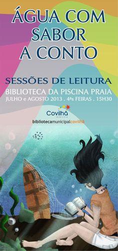 Leituras | Sessões de Leitura | Quartas-feiras de Agosto | 15h30 | Piscina Praia | Covilhã