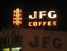 """The iconic """"JFG"""" Coffee sign.  My friend Gary Heatherly, a local photographer, took an excellent picture of this sign in the 90's.  It's hanging in my kitchen."""