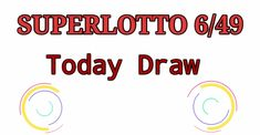 Lotto Result Today, Super Lotto, Lotto Results, Winning Numbers