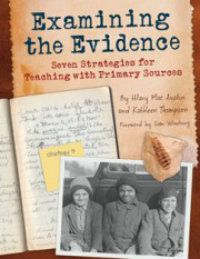 Help Students Learn to Use Primary Sources