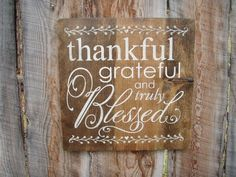 Thankful, Grateful & Blessed Sign