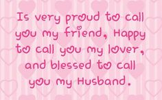 I love my husband seen him ever day now is best thing