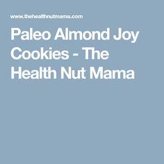 Paleo Almond Joy Cookies - The Health Nut Mama