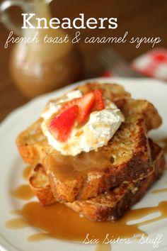 This Homemade Kneaders Chunky Cinnamon French Toast from SixSistersStuff.com is absolutely AMAZING!  Top it with whipped cream, fresh strawberries and caramel syrup and you'll have a breakfast that is out of this world!  •French Toast: •1 loaf Kneaders Chunky Cinnamon Bread, cut into 8 slices (if you don't live near Kneaders, try this recipe!) •8 eggs •3 c milk •1 T brown sugar •¾ t salt •1 T vanilla  •2 T butter •Caramel Syrup: •1 c brown sugar •1 c heavy whipping cream •1 c corn syrup